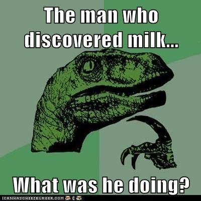 dinosaurs,milk,milking,philosoraptor,velociraptors,wtf