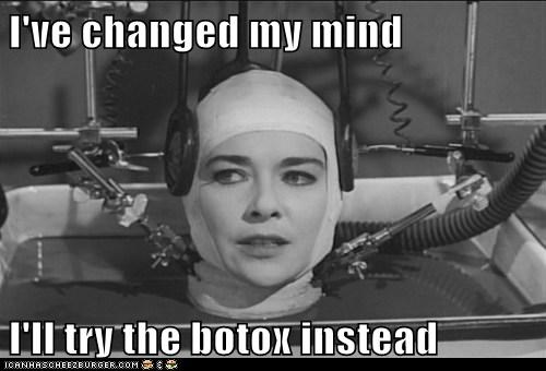 botox changed head mind the-brain-that-wouldnt-d - 5541086720