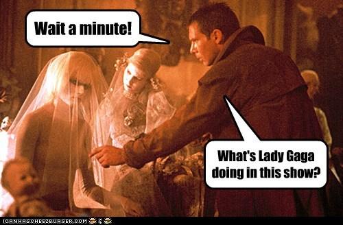 Blade Runner Deckard Harrison Ford lady gaga wait a minute - 5542026240