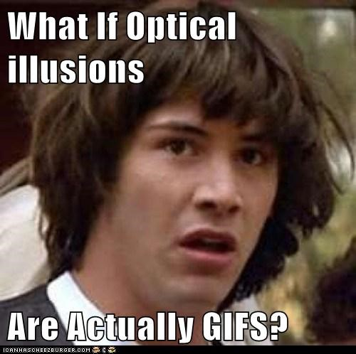 bones conspiracy keanu gifs optical illusions senor work - 5542070016