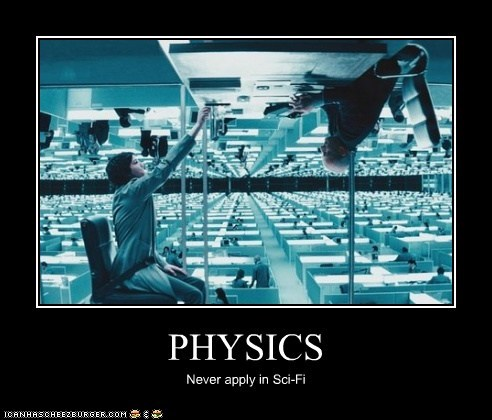 PHYSICS Never apply in Sci-Fi