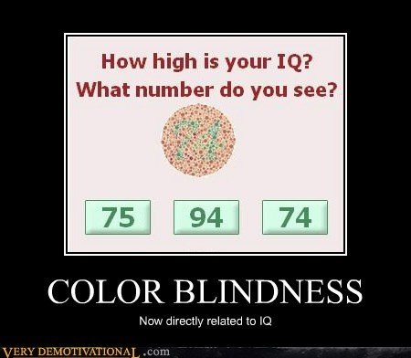 color blind idiots IQ - 5543087872