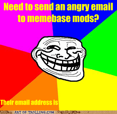 address,angry email,mods