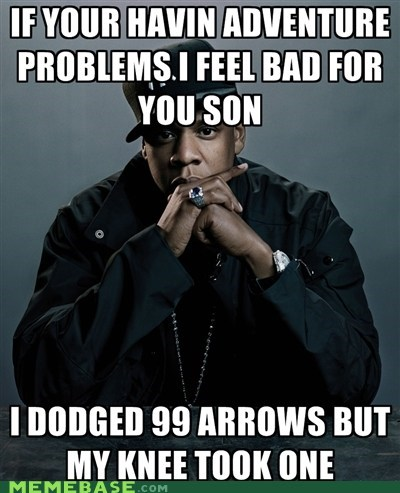 99 problems adventure arrow knee Jay Z Memes Skyrim video games - 5544481792