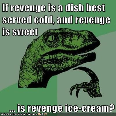 dish,ice cream,philosoraptor,vanilla