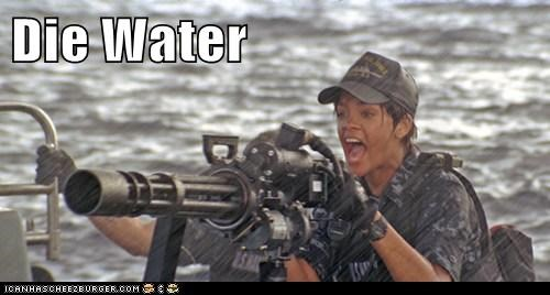 anger die gun movies rihanna water