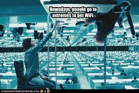 Nowadays, people go to extremes to get WiFi.