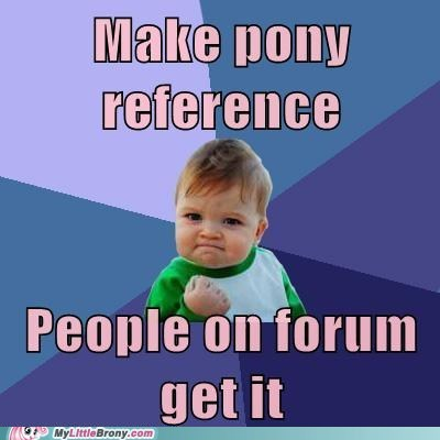 forums meme pony success kid - 5549659648