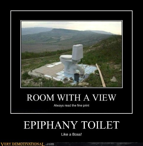 EPIPHANY TOILET Like a Boss!