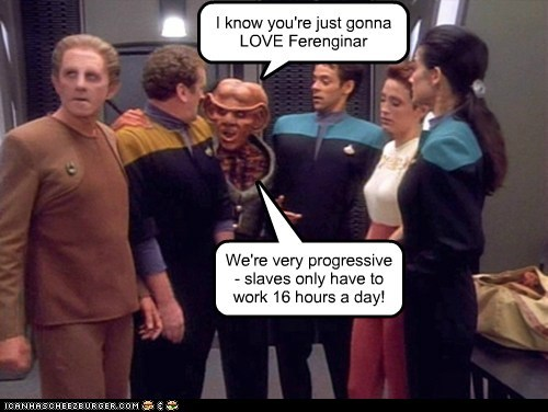 ferengi love progressive slaves Star Trek voyager