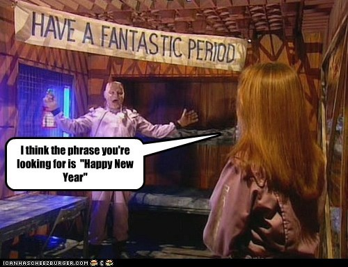 "I think the phrase you're looking for is ""Happy New Year"""