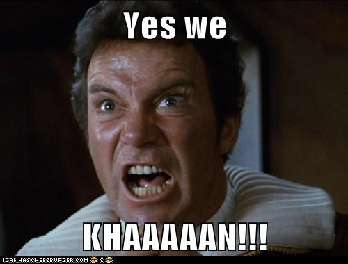 Captain Kirk,khaaaaan,Shatnerday,Star Trek,William Shatner,yes we can