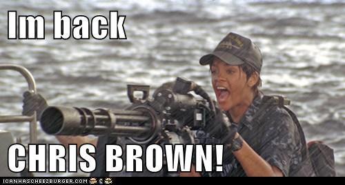 Im back CHRIS BROWN!