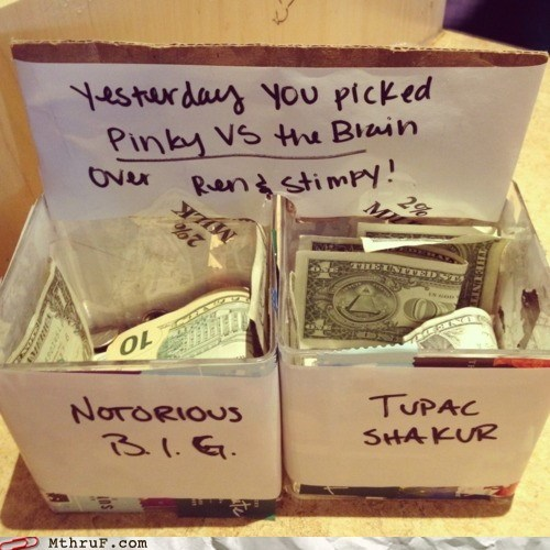 Notorious BIG,pink-vs-the-brain,tip jar,tupac shakur