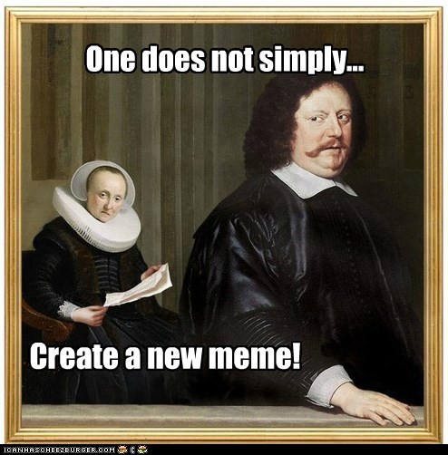 art historic lols meme new meme One does not simply X into Y painting - 5553768192