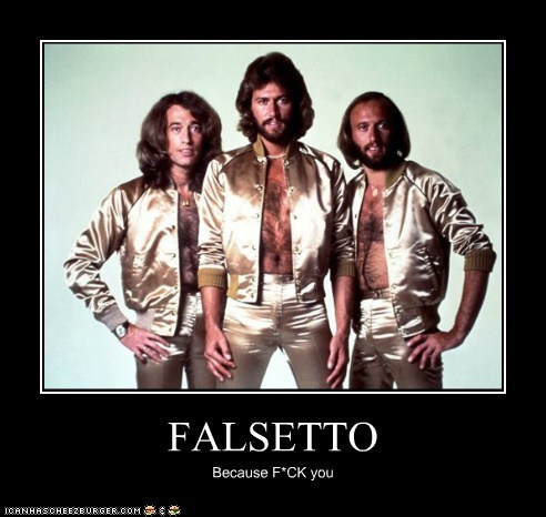 FALSETTO Because F*CK you