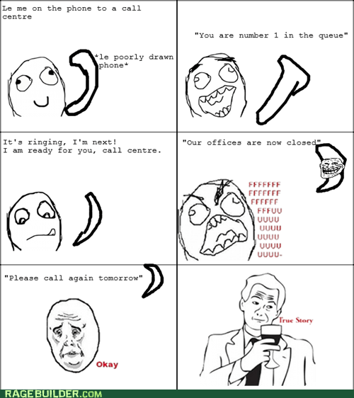 call center closed on hold Rage Comics