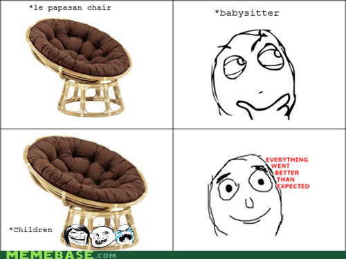 babysitting cage papasan chair Rage Comics - 5554565120