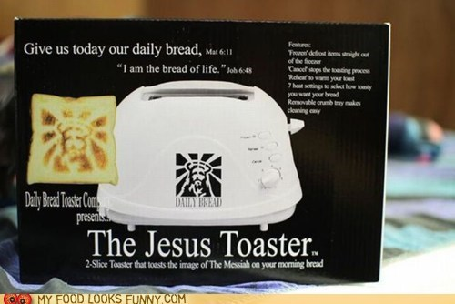 bread holy jesus magic toaster