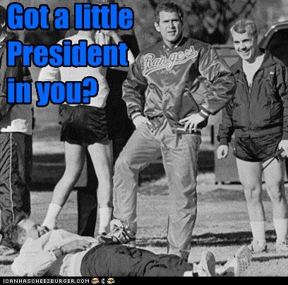 Got a little President in you?