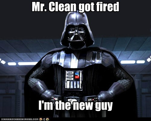 bleach,darth vader,disturbing,fired,mr clean,new guy,star wars
