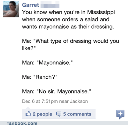 food,gross,mayonnaise,mississippi,salad,salad dressing