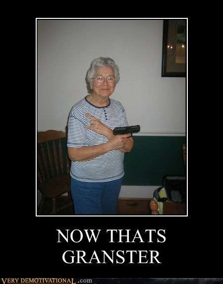 gangsta granny gun hilarious - 5558640384