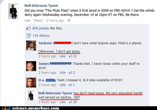 facebook Memes Neil deGrasse Tyson pizza pluto science TV - 5558800896