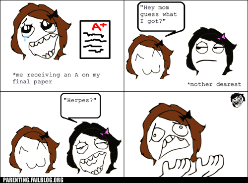 disease grades g rated mother parenting Parenting Fail rage comic school test - 5559723520