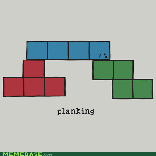 Memes Planking post share this tetris video games - 5560948224