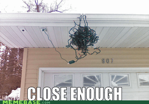 christmas,Close Enough,gutter,lights,Nailed It