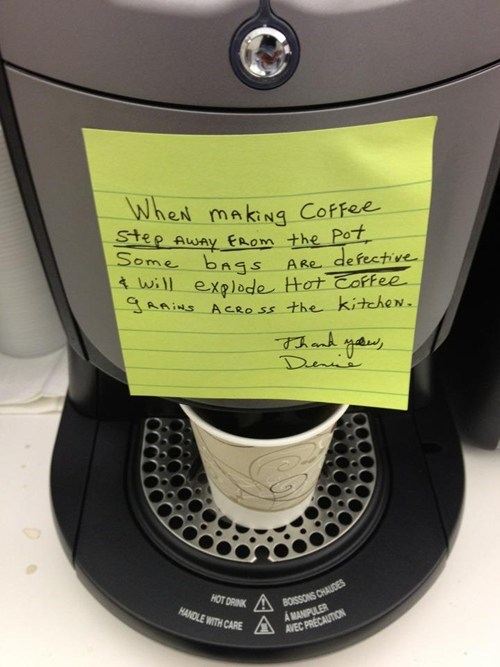 coffee machine defective exploding coffee its a trap monday thru friday g rated - 5562913536