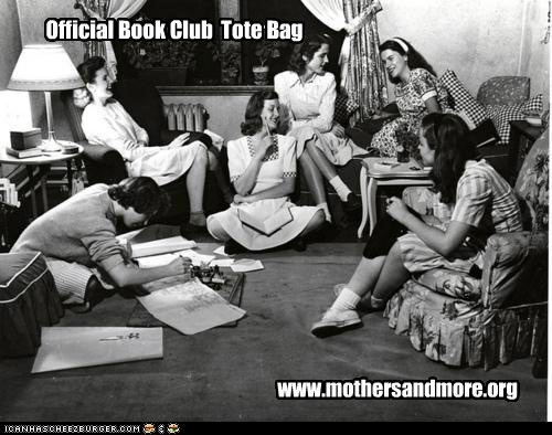 Official Book Club Tote Bag www.mothersandmore.org