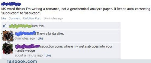 autocorrect,geology,romance,science,witty reply