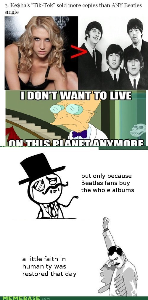 i dont want to live on this planet anymore keha Music singles the Beatles tik tok - 5563849472