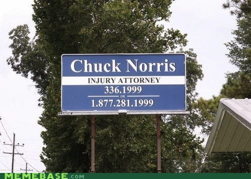 accident,attorney,chuck norris,injury,IRL,Memes