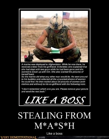 army hilarious Like a Boss MASH - 5565278464