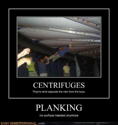 centrifuge extreme hilarious Planking - 5567184896