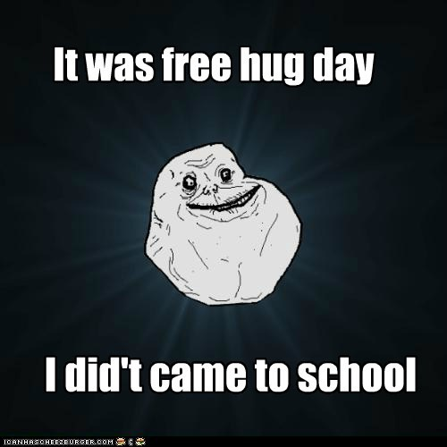 It Was Free Hug Day I Didt Came To School Memebase Funny Memes