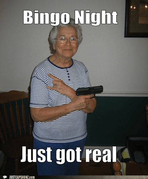 bingo,bingo night,fun,gramma,grandma,grandmother,st-just-got-real,shit just got real