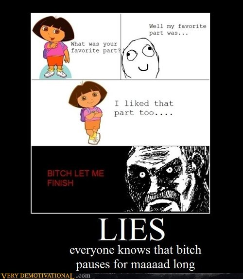 dora,favorite part,hilarious,lies