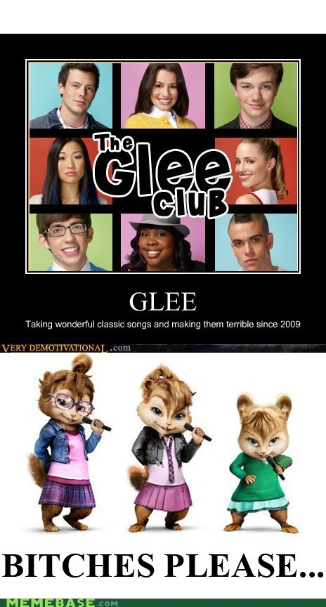 chipmunks,classics,glee,gross,Memes,no way