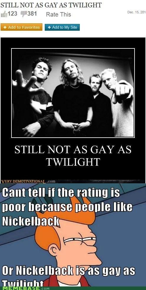 fry ghey nickelback twilight