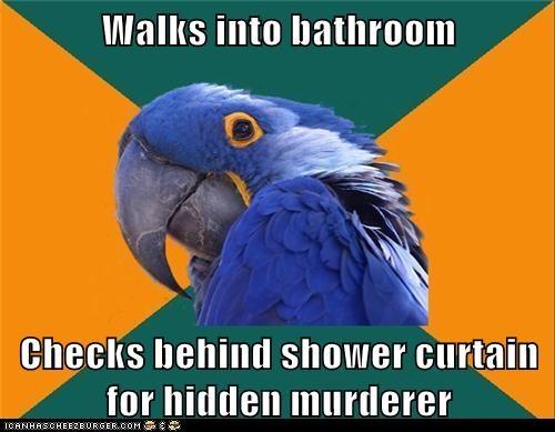 Walks Into Bathroom Checks Behind Shower Curtain For Hidden Murderer