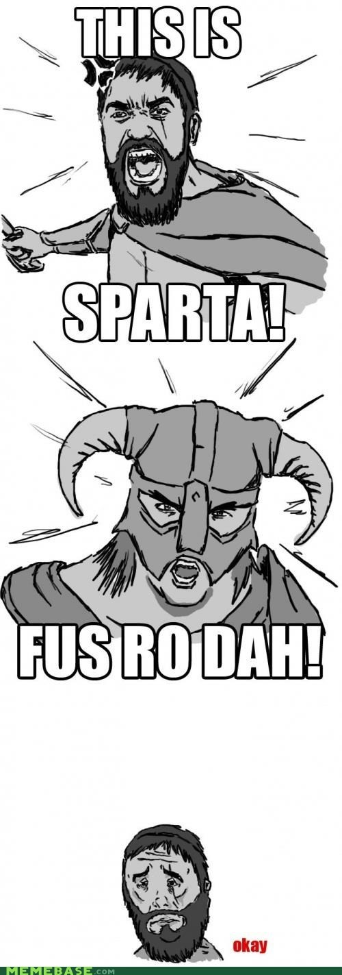 300 fus ro dah Okay Skyrim sparta video games - 5570685696