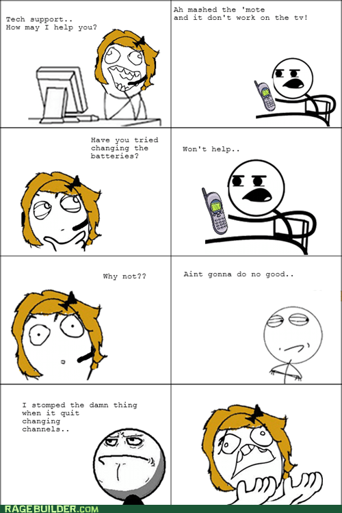 customer support,dumb,Rage Comics,remote