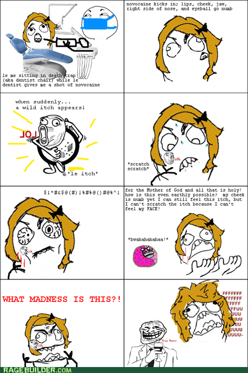 dentist itch numb Rage Comics - 5573253888