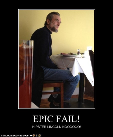 EPIC FAIL! HIPSTER LINCOLN NOOOOOO!