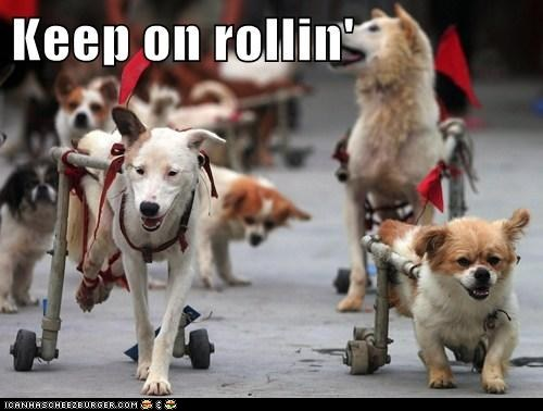 Keep on rollin'!
