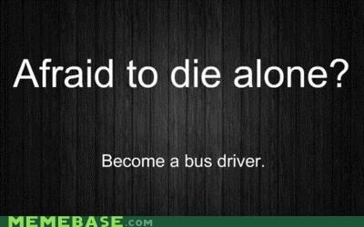 bus driver Death kids Memes Sad - 5575163136